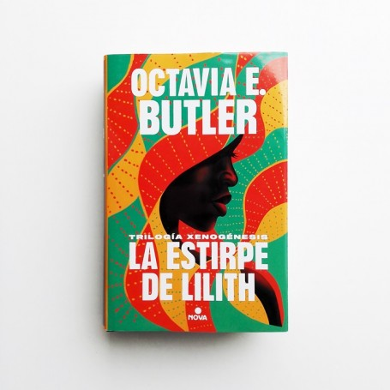 La estirpe de Lilith. Trilogía xeogénesis - Octavia E. Butler