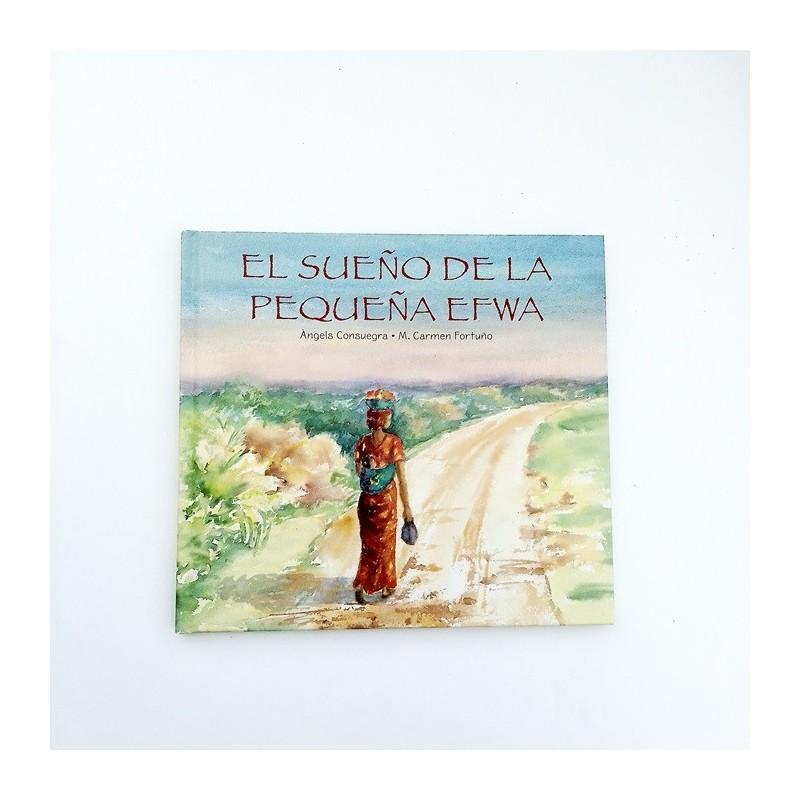 El sueño de la pequeña Efwa