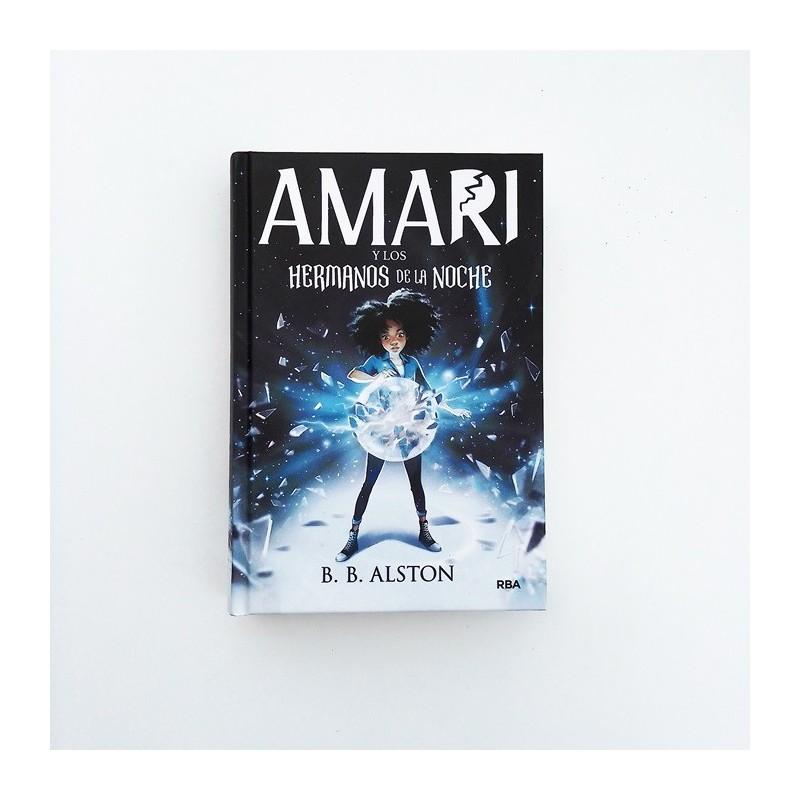 Amari y los Hermanos de la Noche - B.B. Alston