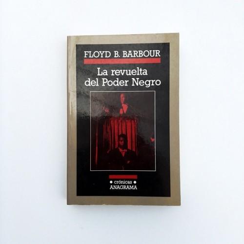 La revuelta del Poder Negro - Floyd B. Barbour