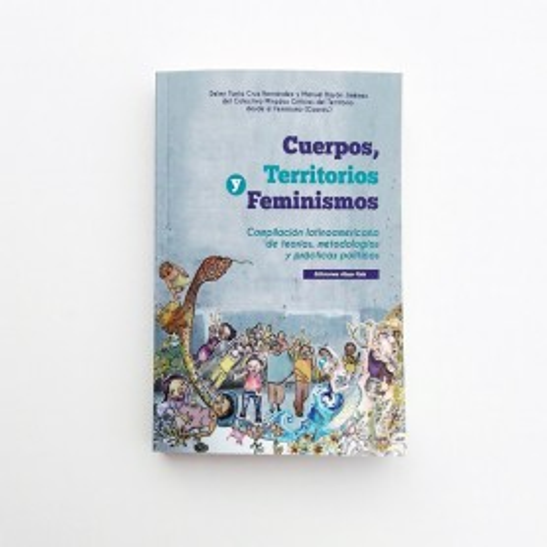 Cuerpos, Territorios y feminismos - VARI@S AUTOR@S