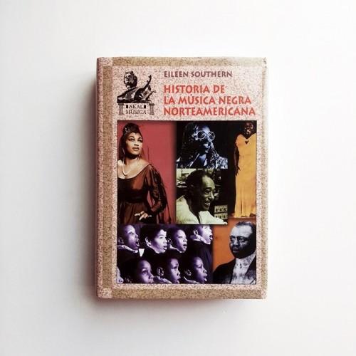 Historia de la música negra norteamericana - Eileen Southern