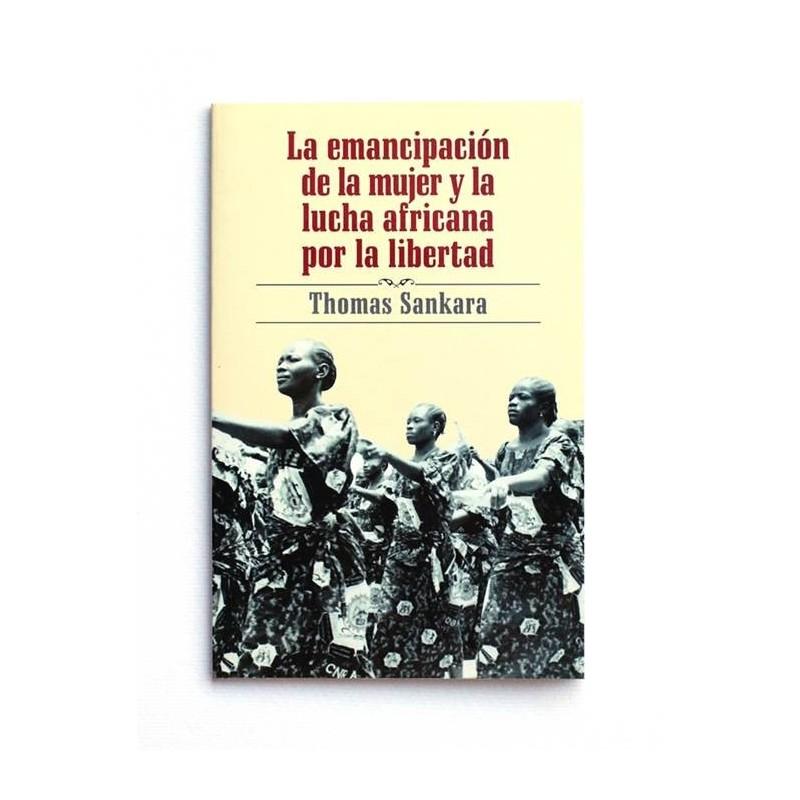 La emancipación de la mujer y la lucha africana por la libertad - Thomas Sankara