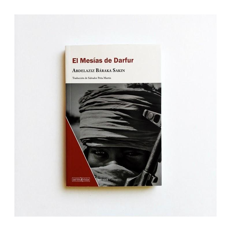 El Mesías de Darfur - Abdelaziz Báraka Sakin