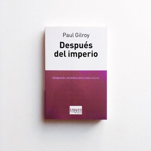 Después del imperio - Paul Gilroy