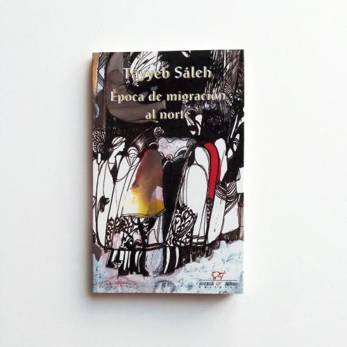 Época de migracíon al norte - Tayyeb Sáleh