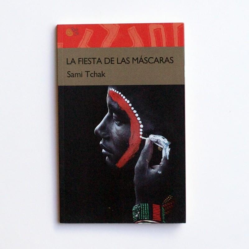 La fiesta de las mascaras - Sami Tchack