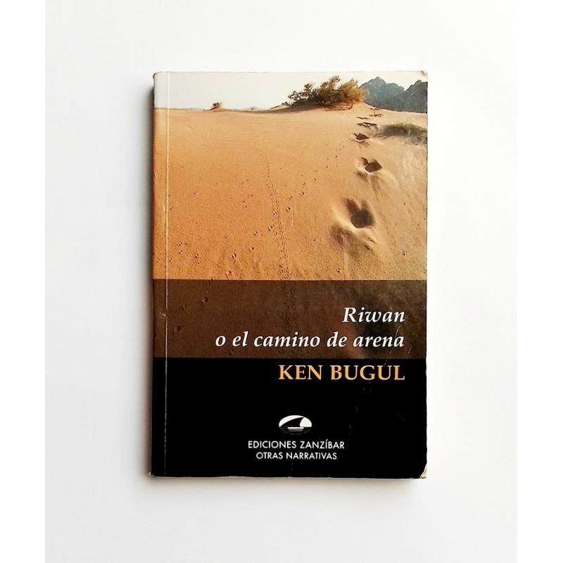 Riwan o el camino de arena - Ken Bugul