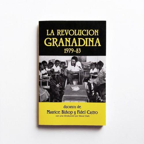 La revolución Granadina 1979-1983 - Discursos de Maurice Bishop y Fidel Castro