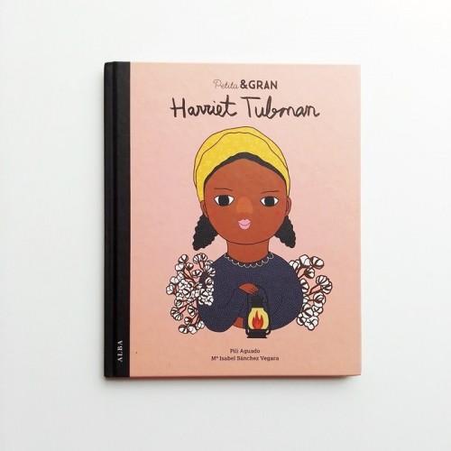 Harriet Tubman - Petita & Gran