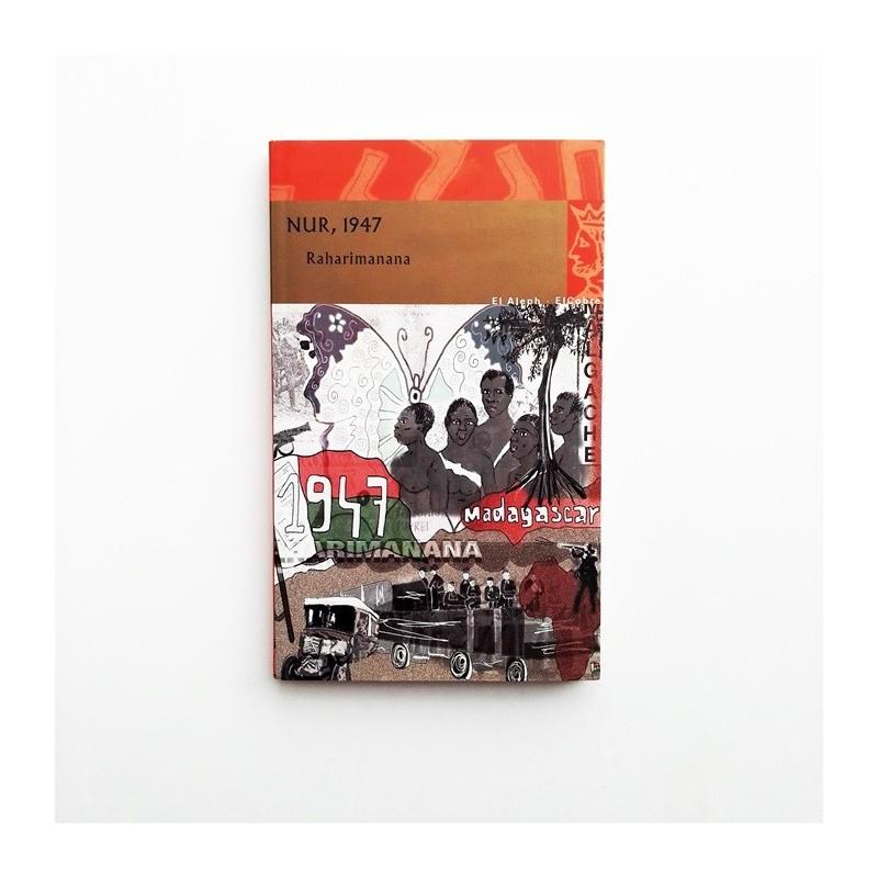 Nur, 1947 - Raharimanana
