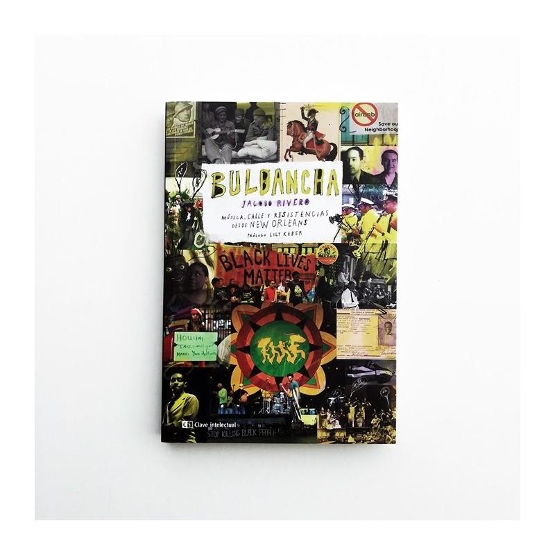 Bulbancha. Música, cálle y resistencias desde New Orleans