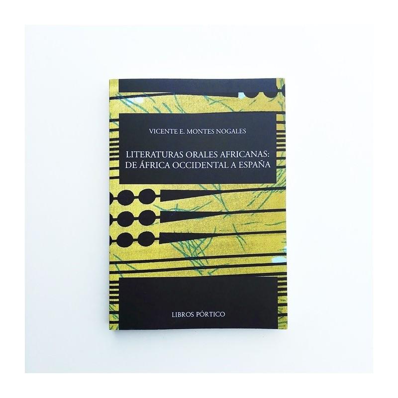Literaturas orales africanas: De África occidental a España