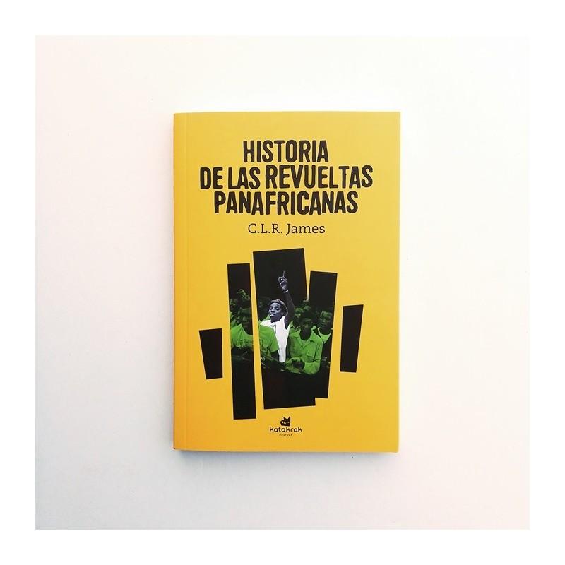 Historia de las revueltas panafricanas - CLR James