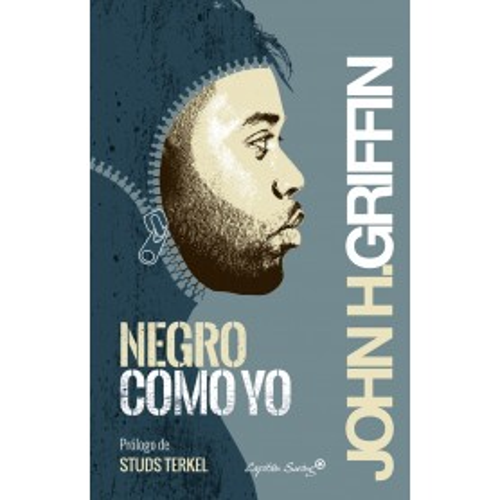 Negro como yo - John H. Griffin