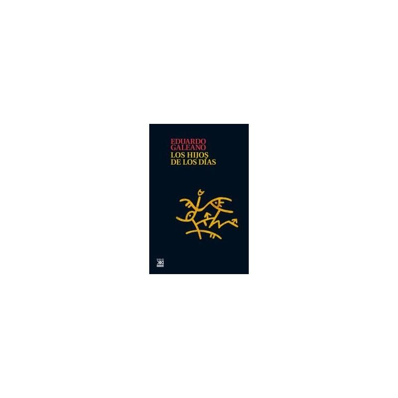 Hijos de los dias - Eduardo Galeano