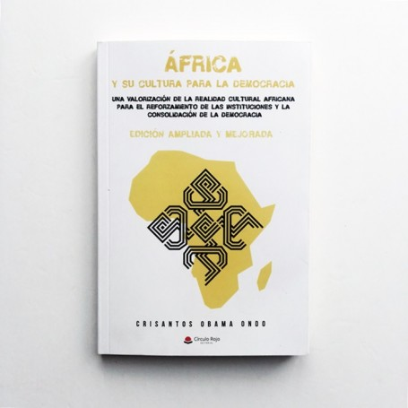África y su cultura para a democracia - Crisantos Obama Ondo