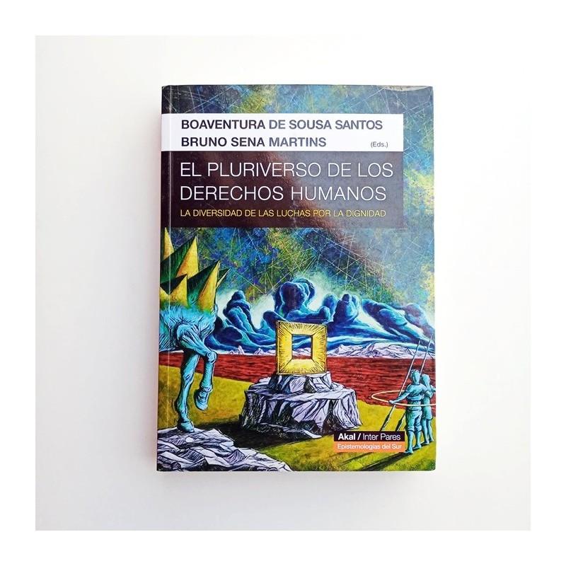 EL PLURIVERSO DE LOS DERECHOS HUMANOS - BOAVENTURA DE SOUSA SANTOS