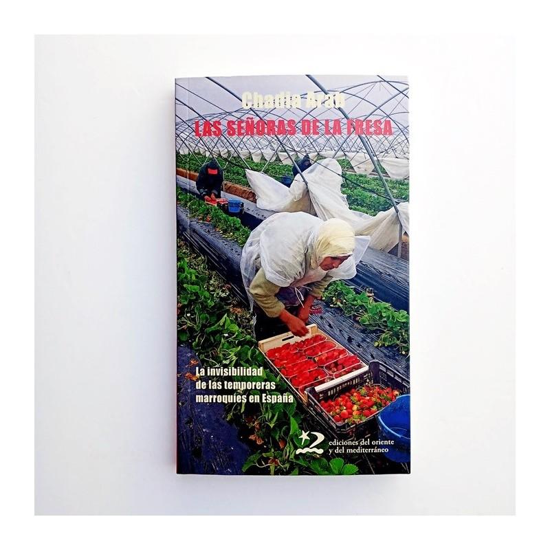 LAS SEÑORAS DE LA FRESA - CHADIA ARAB