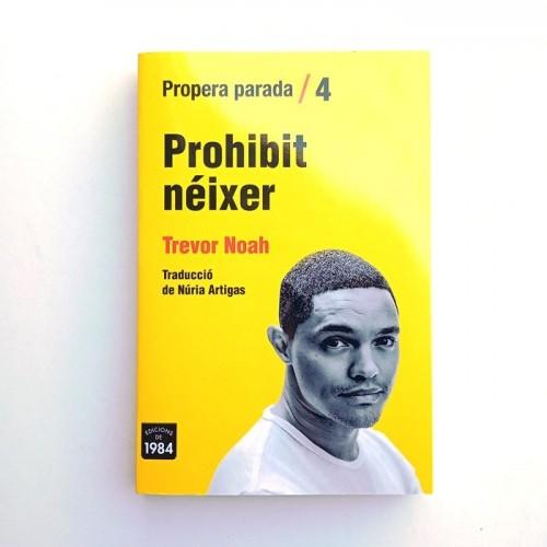 PROHIBIT NEIXER - TREVOR NOAH