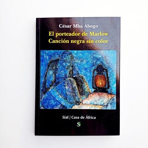 EL PORTEADOR DE MARLOW - CÉSAR MBA ABOGO