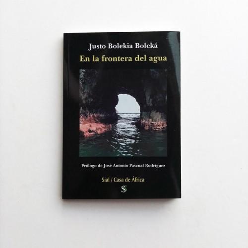 En la frontera del agua - Justo Bolekia Boleká