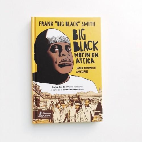 Big Black Motín en Attica - Jared Reinmuth Ameziane