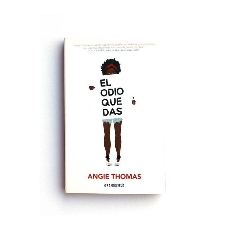 El Odio que das - Angie Thomas