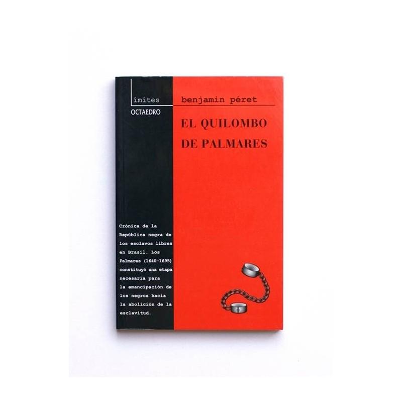 El Quilombo de Palmares - Benjamin Peret