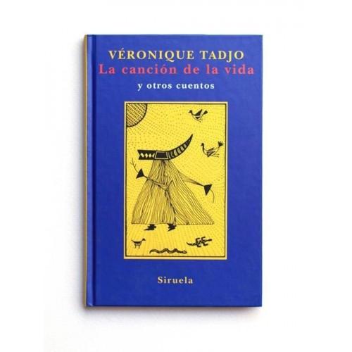 La Cancion de la Vida, y otros cuentos - Veronique Tadjo
