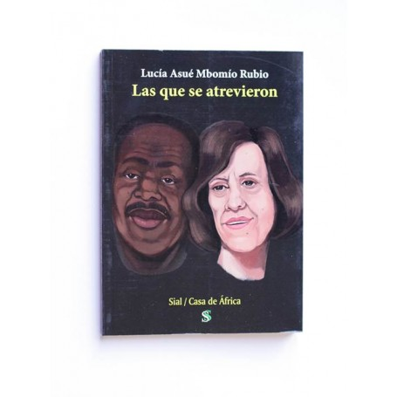 Las que se atrevieron - Lucia Asue Mbomio Rubio