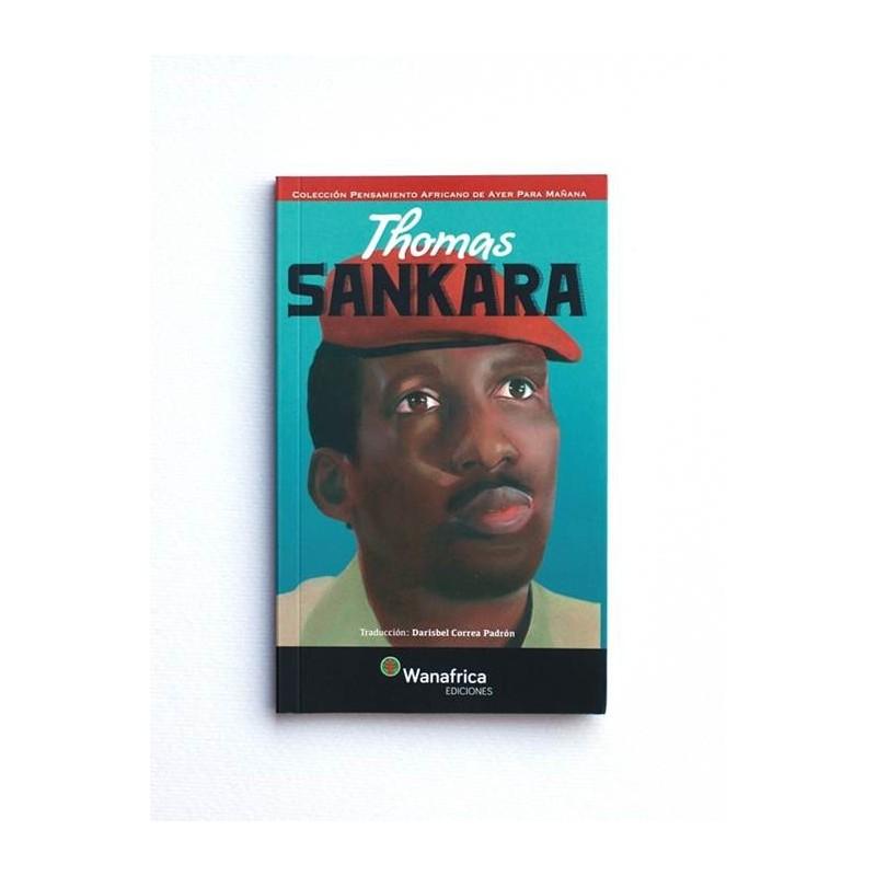 Thomas Sankara. Pensamiento africano de ayer para mañana