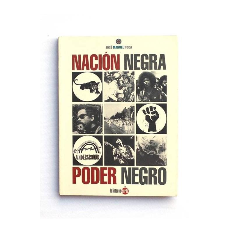Nacion Negra, Poder Negro - J.M. Roca
