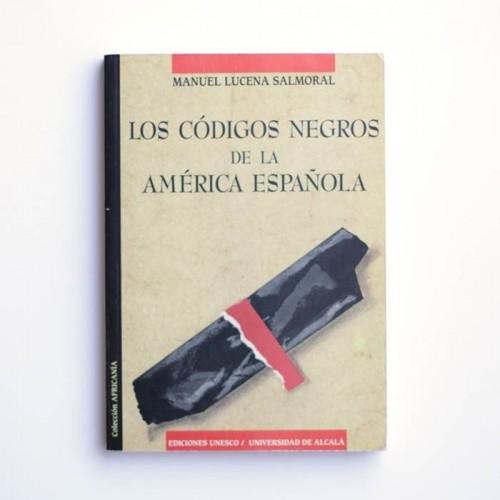Los códigos negros de la América española