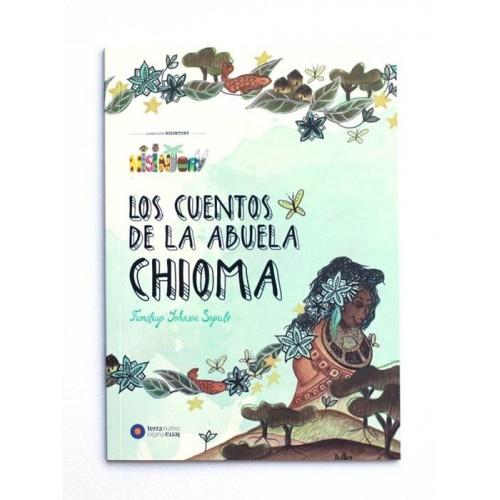 Los Cuentos de la abuela Chioma - Fumilayo Johnson Sopale