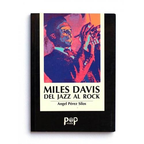 Miles Davis del Jazz al Rock