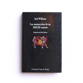 Los Manuscritos de un EMCEE muerto - Saul Williams