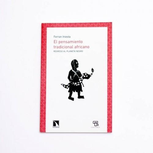El pensamiento tradicional africano - Ferran Iniesta