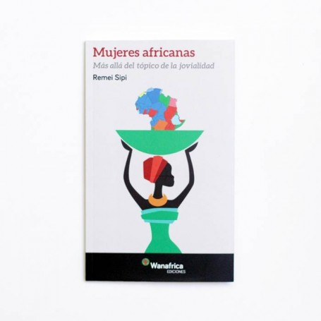 Mujeres Africanas - Remei Sipi