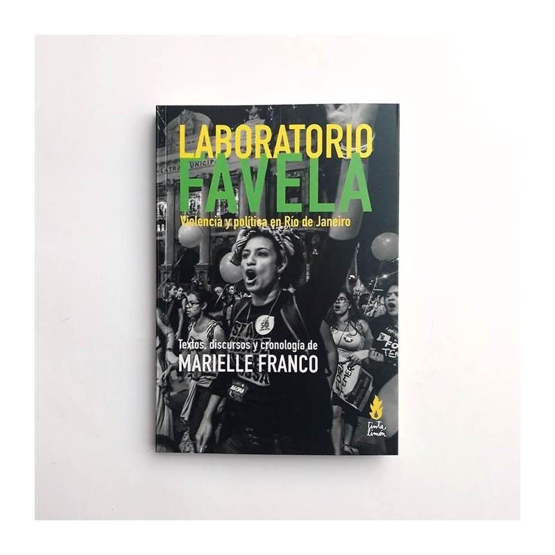 Laboratorio Favela. Violencia y política en Río de Janeiro - Marielle Franco