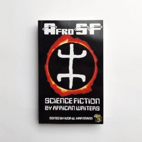 AfroSF. Science Fiction by African Writers - Ivor W. Hartmann