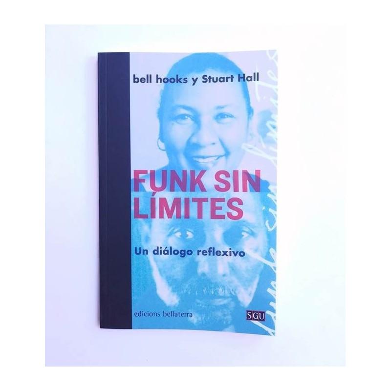 Funk sin limites - Bell Hooks y Stuart Hall