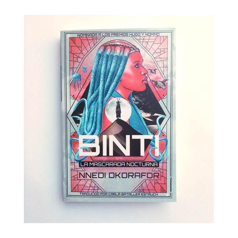 Binti - La mascarada nocturna - NNedi Okorafor
