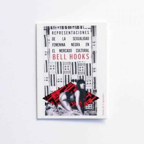 Representaciones de la sexualidad femenina negra en el mercado cultural - Bell Hooks