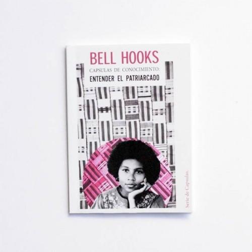 Bell Hooks - Entender el patriarcado