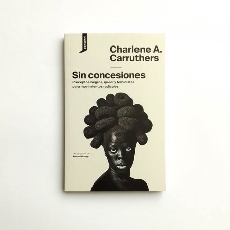 Sin concesiones - Charlene A. Carruthers