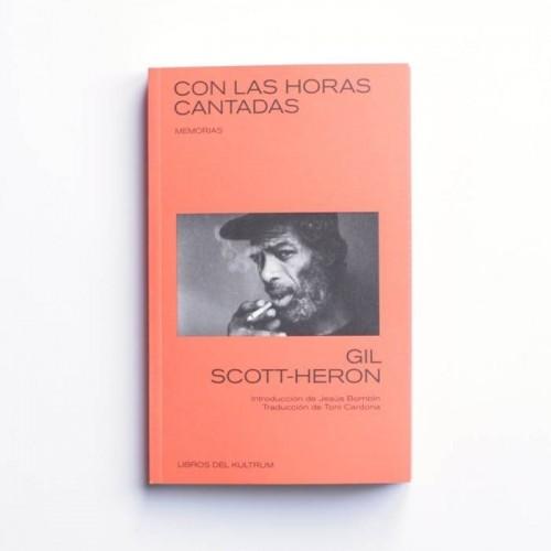 Con las horas cantadas - Gil Scott-Heron