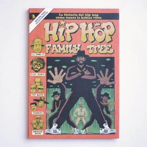 HIP HOP FAMILY TREE 3. La historia del hip hop como nunca la habías visto