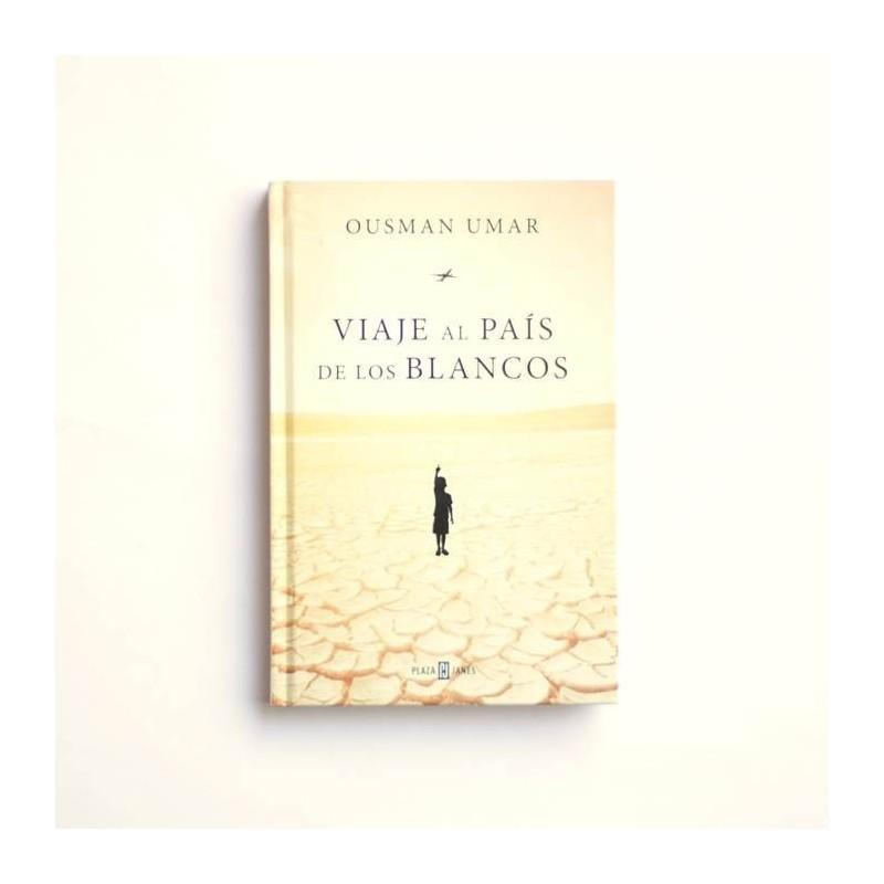 Viaje al país de los blancos - Ousman Umar