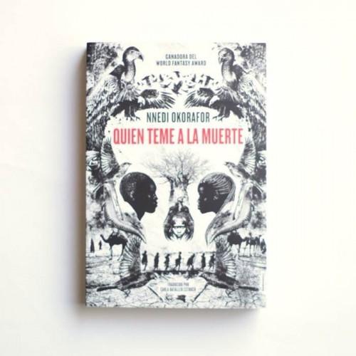 Quien teme a la muerte - Nnedi Okorafor